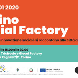 23/01 Torino Social Factory: 15 social innovation projects for the suburbs
