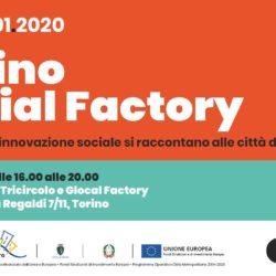 23/01 Torino Social Factory: 15 progetti di innovazione sociale per le periferie